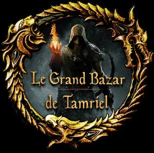Le Grand Bazar de Tamriel